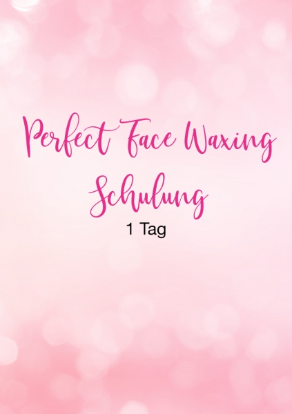 Perfect Face Waxing Schulung | 1 Tag